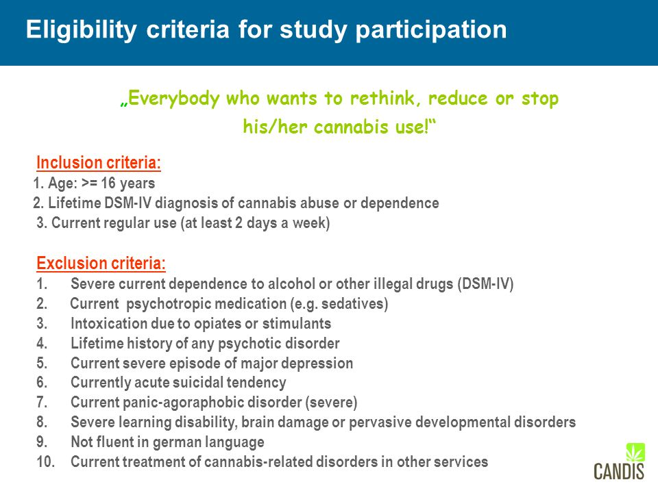 """Everybody who wants to rethink, reduce or stop his/her cannabis use! Inclusion criteria: 1."