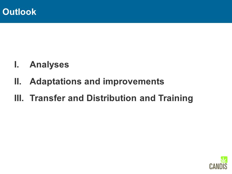 I.Analyses II.Adaptations and improvements III.Transfer and Distribution and Training European Monitoring Centre for Drugs and Drug Addiction (2005).