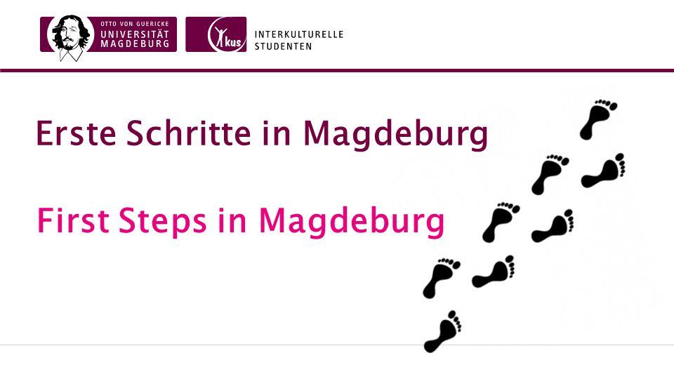 Erste Schritte in Magdeburg First Steps in Magdeburg
