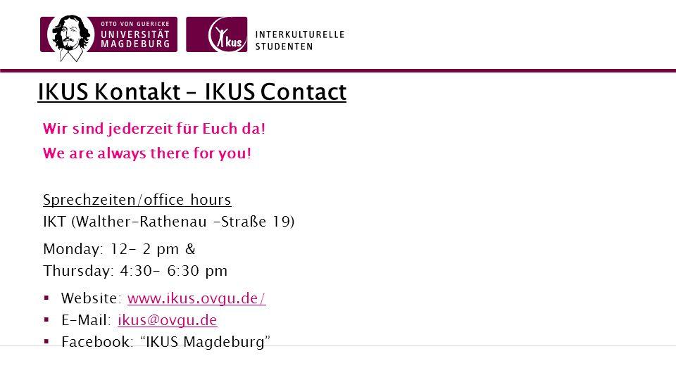 IKUS Kontakt – IKUS Contact Wir sind jederzeit für Euch da.