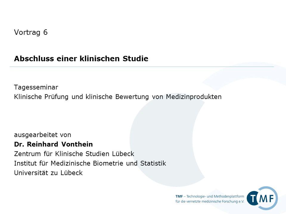 Vortrag 6: Abschluss einer klinischen Prüfung Tagesseminar: Klinische Prüfung und klinische Bewertung von Medizinprodukten Folie 32 Risikomanagement 93/42/EWG Anhang I, Abschnitt I A Ziff.