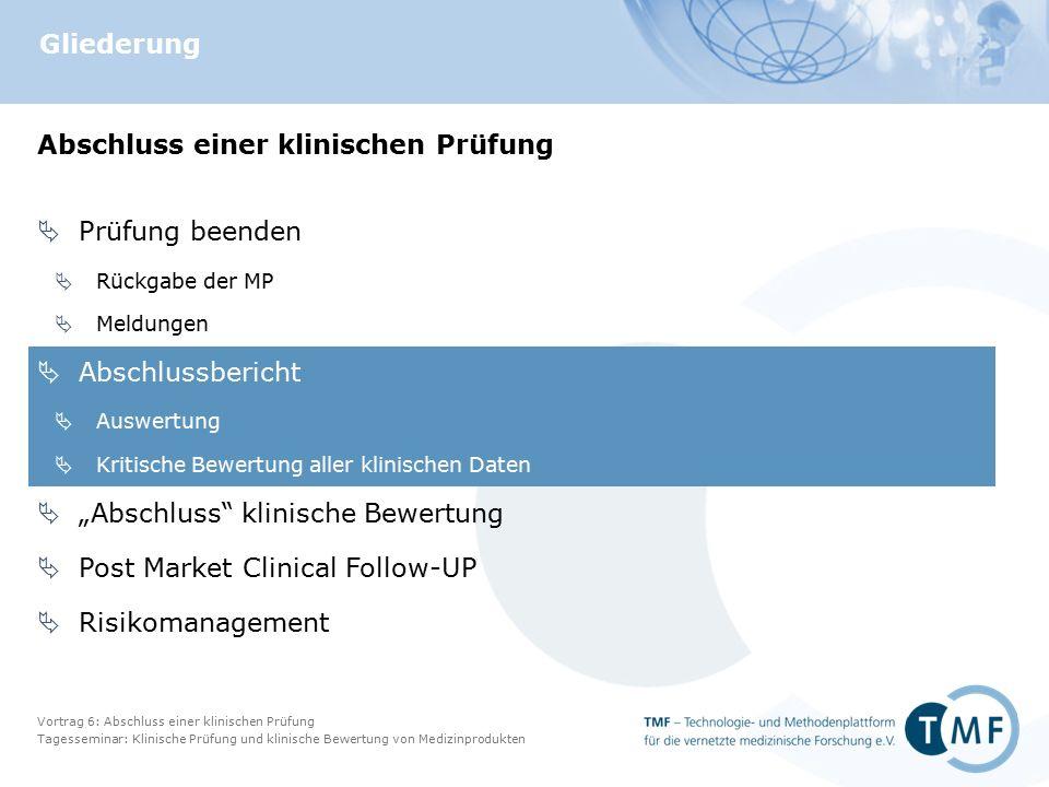 Vortrag 6: Abschluss einer klinischen Prüfung Tagesseminar: Klinische Prüfung und klinische Bewertung von Medizinprodukten Folie 19 Flussdiagramm nach CONSORT 2010 Statement Schulz et al.