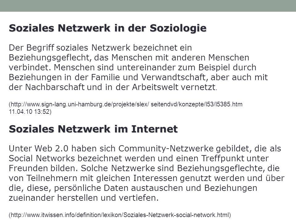Soziales Netzwerk in der Soziologie Der Begriff soziales Netzwerk bezeichnet ein Beziehungsgeflecht, das Menschen mit anderen Menschen verbindet.