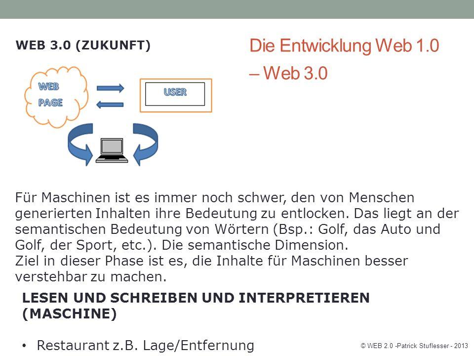© WEB 2.0 -Patrick Stuflesser - 2013
