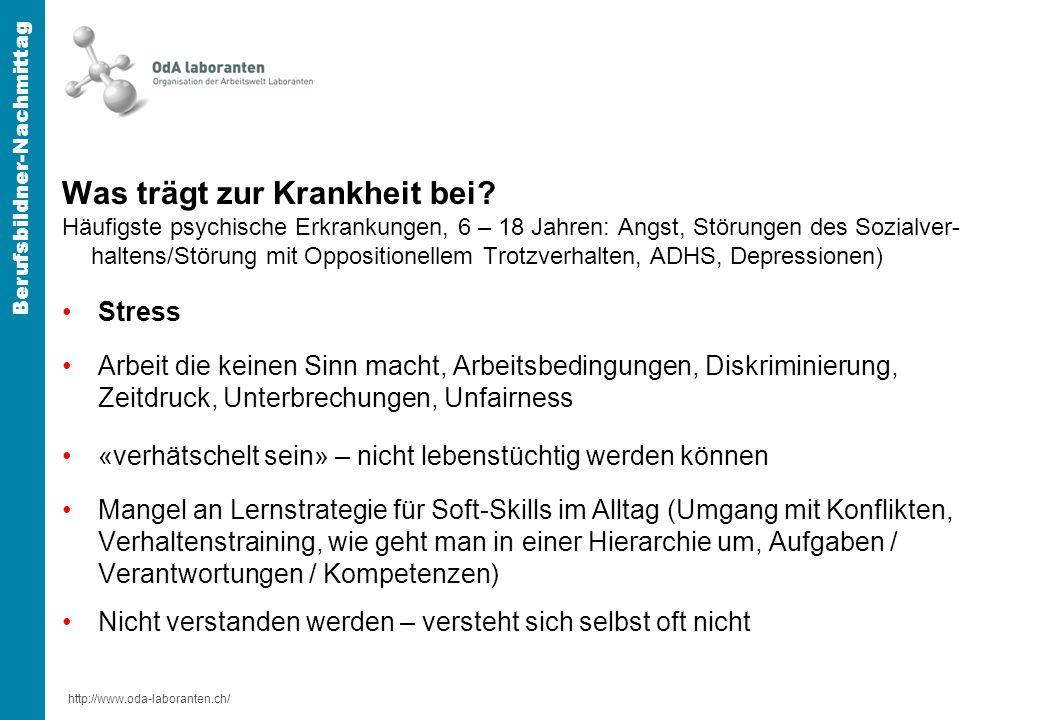 http://www.oda-laboranten.ch/ Berufsbildner-Nachmittag Was trägt zur Krankheit bei.