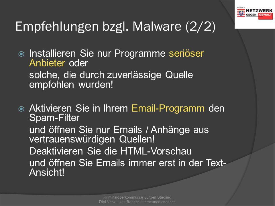Empfehlungen bzgl. Malware (1/2)  Schützen Sie Ihren Rechner per Firewall-Programm vor unberechtigten Zugriffen via Internet!  Installieren Sie ein