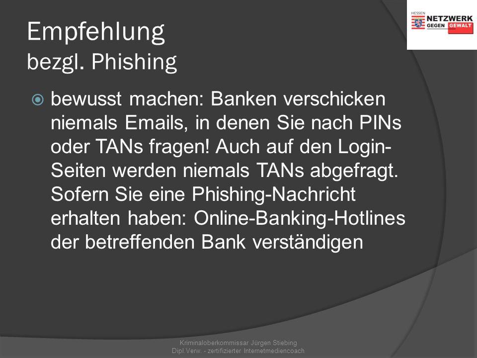 Phishing Kriminaloberkommissar Jürgen Stiebing Dipl.Verw. - zertifizierter Internetmediencoach