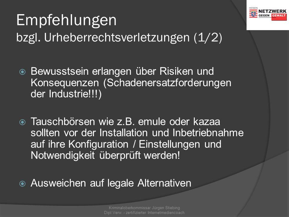 Beispiel Tauschbörsen Kriminaloberkommissar Jürgen Stiebing Dipl.Verw. - zertifizierter Internetmediencoach