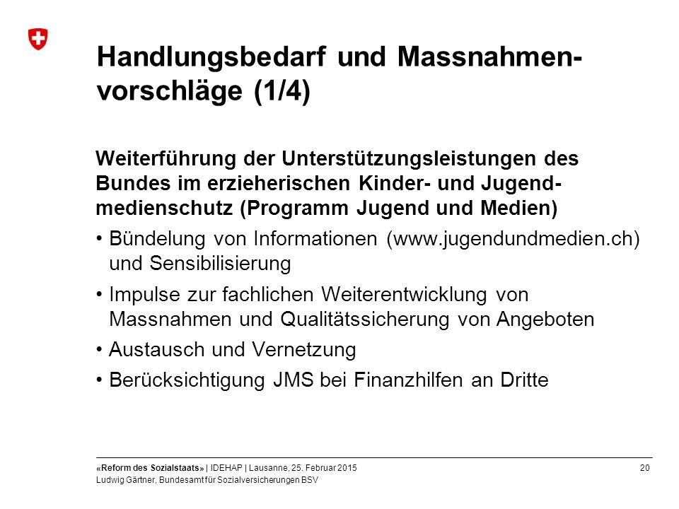 20«Reform des Sozialstaats» | IDEHAP | Lausanne, 25.