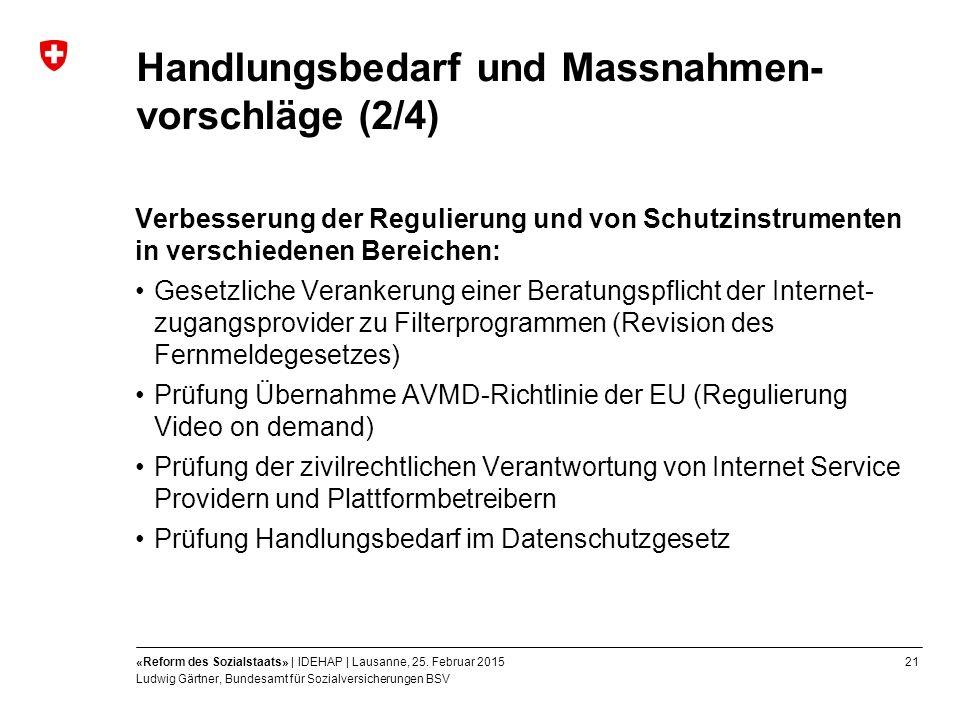 21«Reform des Sozialstaats» | IDEHAP | Lausanne, 25.