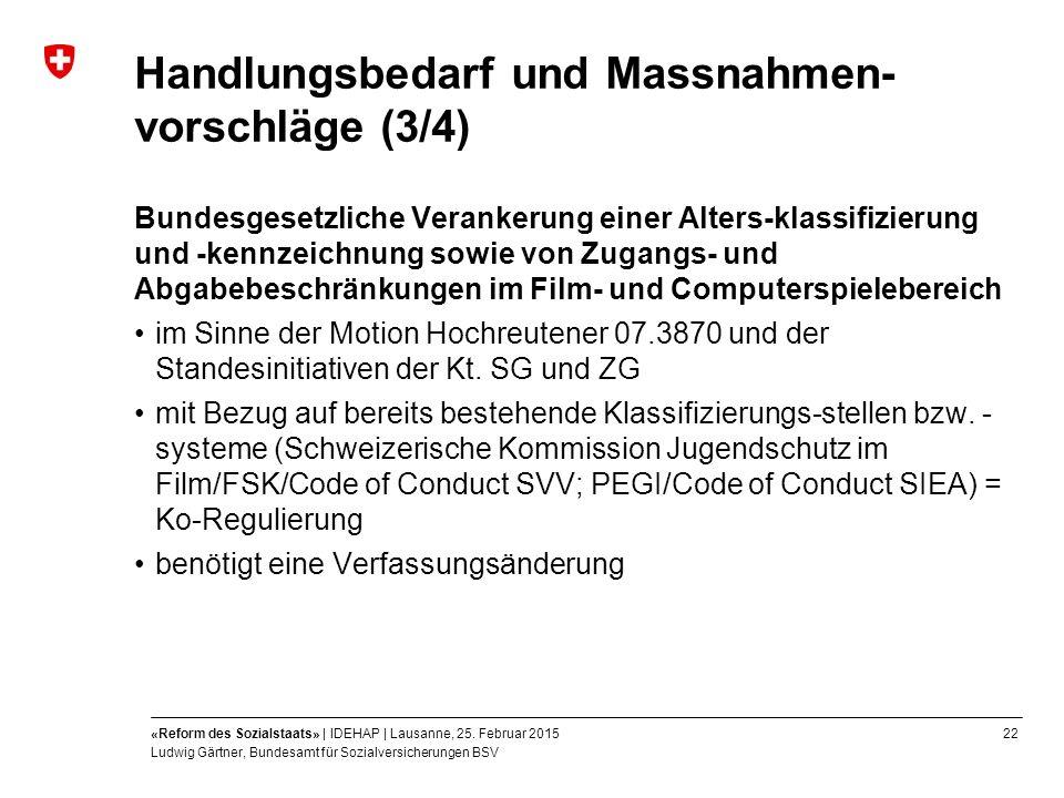 22«Reform des Sozialstaats» | IDEHAP | Lausanne, 25.