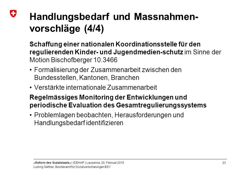 23«Reform des Sozialstaats» | IDEHAP | Lausanne, 25.