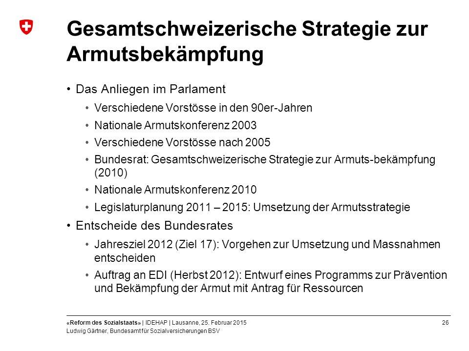 26«Reform des Sozialstaats» | IDEHAP | Lausanne, 25.