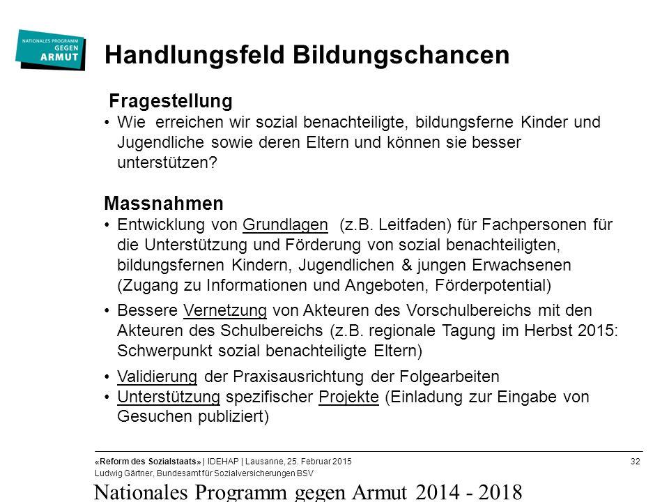 32«Reform des Sozialstaats» | IDEHAP | Lausanne, 25.