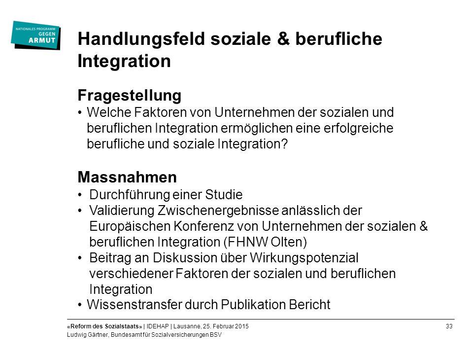 33«Reform des Sozialstaats» | IDEHAP | Lausanne, 25.
