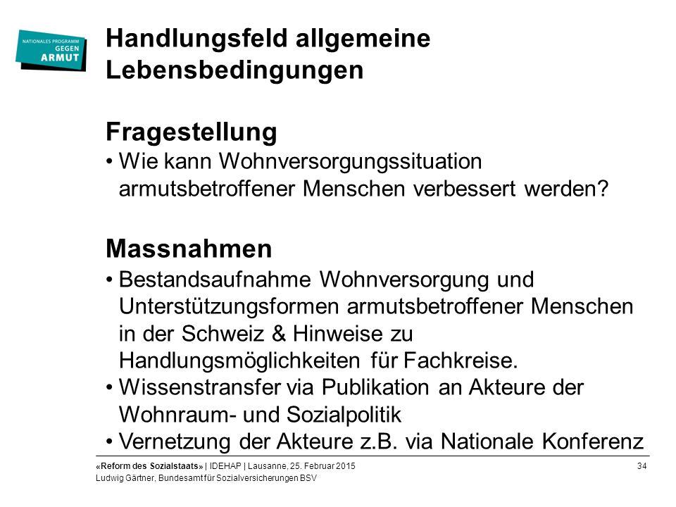34«Reform des Sozialstaats» | IDEHAP | Lausanne, 25.