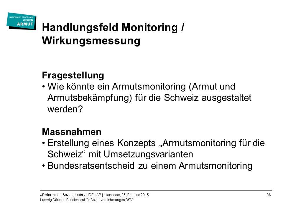 36«Reform des Sozialstaats» | IDEHAP | Lausanne, 25.