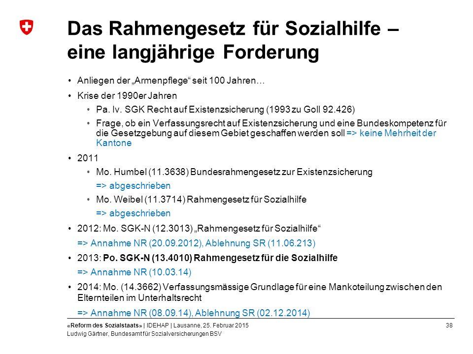 38«Reform des Sozialstaats» | IDEHAP | Lausanne, 25.