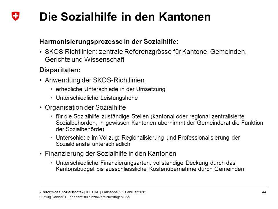 44«Reform des Sozialstaats» | IDEHAP | Lausanne, 25.