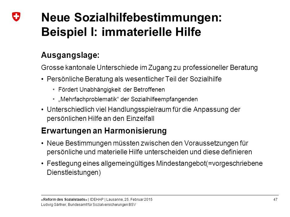 47«Reform des Sozialstaats» | IDEHAP | Lausanne, 25.