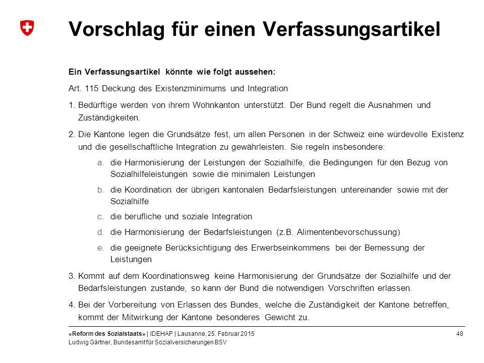 48«Reform des Sozialstaats» | IDEHAP | Lausanne, 25.