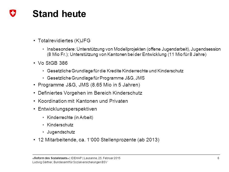 6«Reform des Sozialstaats» | IDEHAP | Lausanne, 25.