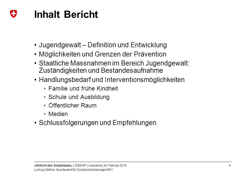 9«Reform des Sozialstaats» | IDEHAP | Lausanne, 25.