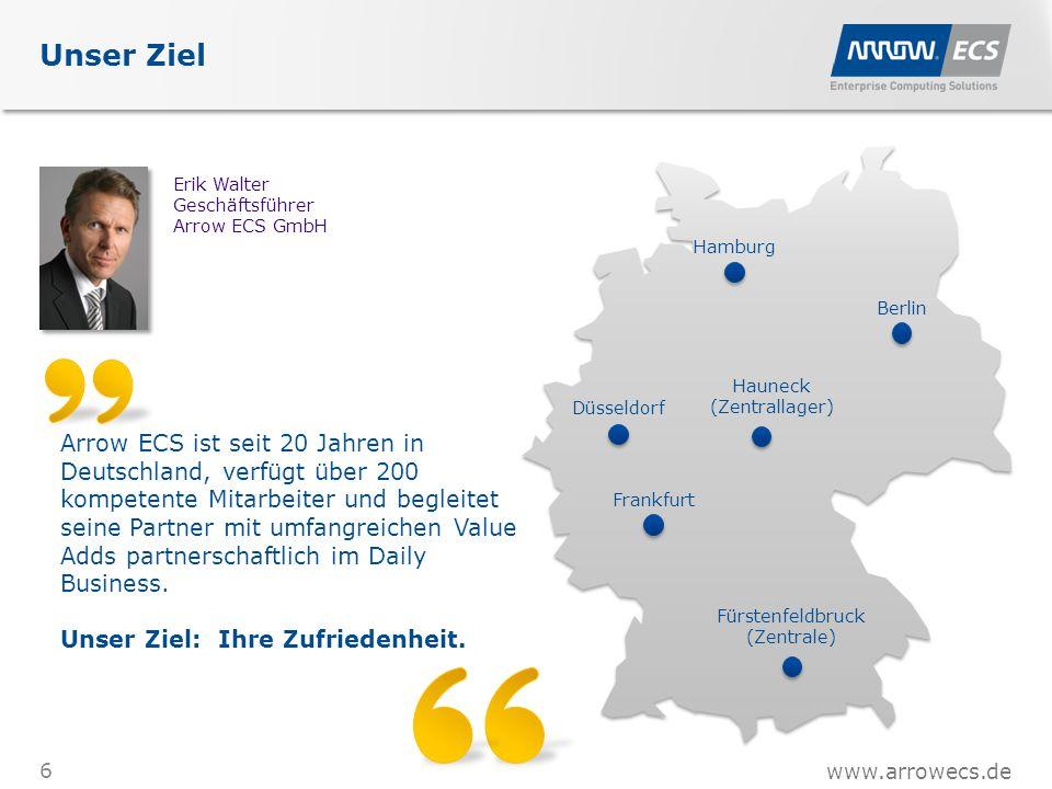 www.arrowecs.de Unser Ziel 6 Arrow ECS ist seit 20 Jahren in Deutschland, verfügt über 200 kompetente Mitarbeiter und begleitet seine Partner mit umfangreichen Value Adds partnerschaftlich im Daily Business.