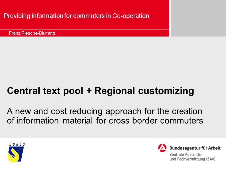 Seite 2 Erstellung gemeinsamer Informationsprodukte Auftrag … Mission … Kooperation Eures-T