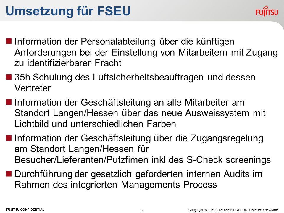 FUJITSU CONFIDENTIAL Umsetzung für FSEU Information der Personalabteilung über die künftigen Anforderungen bei der Einstellung von Mitarbeitern mit Zu
