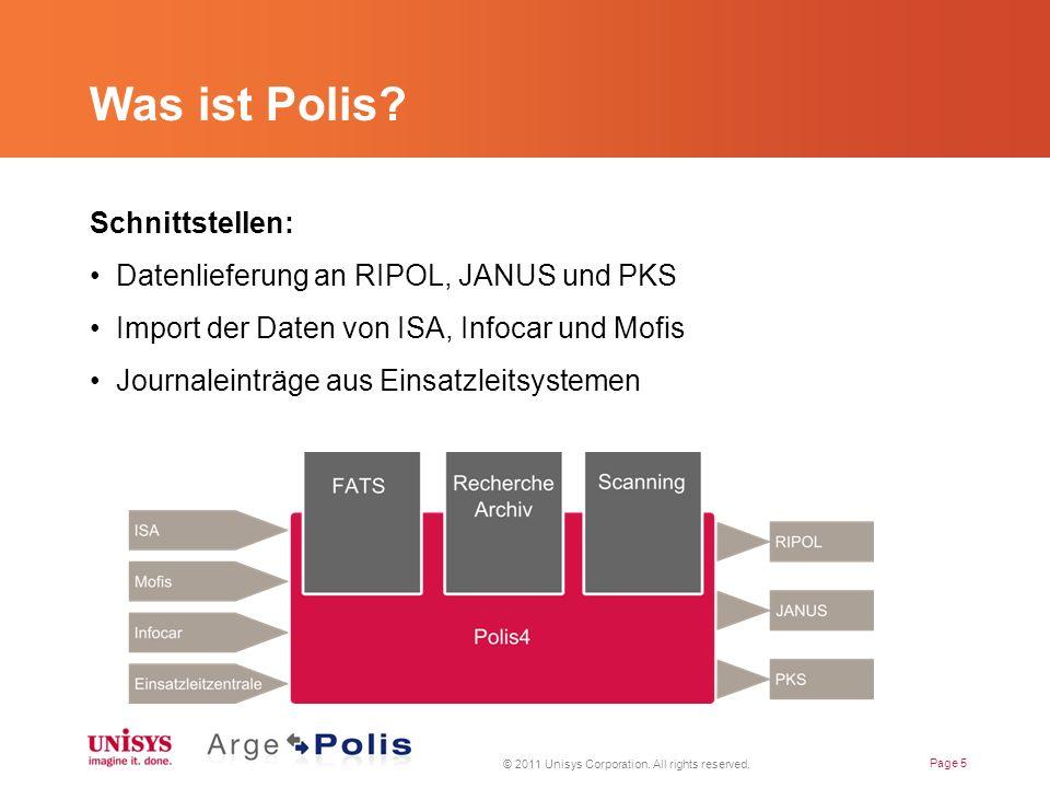Vielen Dank für Ihr Interesse Für weitere Informationen besuchen Sie www.polis4.ch Besuchen Sie unseren Stand für detailliertere Informationen Unisys (Schweiz) AG Zürcherstrasse 59-61 CH-8800 Thalwil E-Mail: ch.info@unisys.com
