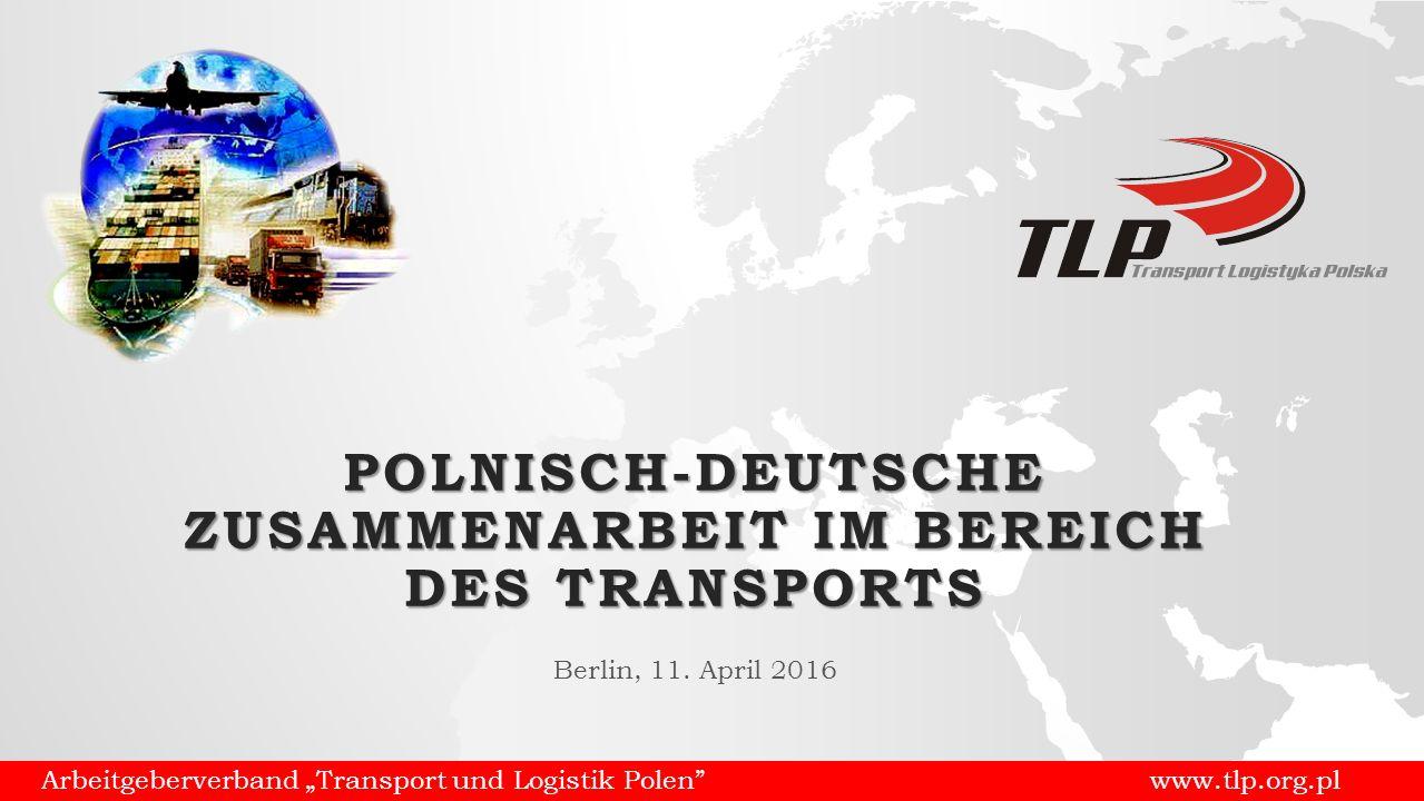 """Arbeitgeberverband """"Transport und Logistik Polen www.tlp.org.pl CHANCEN UND VORTEILE AUS EINER ZUSAMMENARBEIT  Die sich vertiefende wirtschaftliche Zusammenarbeit zwischen Polen und Deutschland bringt beiden Ländern messbare Vorteile;  Ein effizienter Transport ist die Antriebskraft der Nationalwirtschaften und ein Werkzeug für den erfolgreichen Wettstreit der EU auf dem Weltmarkt  Die Entwicklung des Transports hat direkte und indirekte Auswirkungen auf andere Wirtschaftsbereiche, darunter den Finanzsektor und den Fahrzeugbau;  Gemeinsame Anstrengungen sollten auf die Stärkung des einheitlichen Binnenmarktes und nicht auf seine Fragmentierung ausgerichtet sein;"""