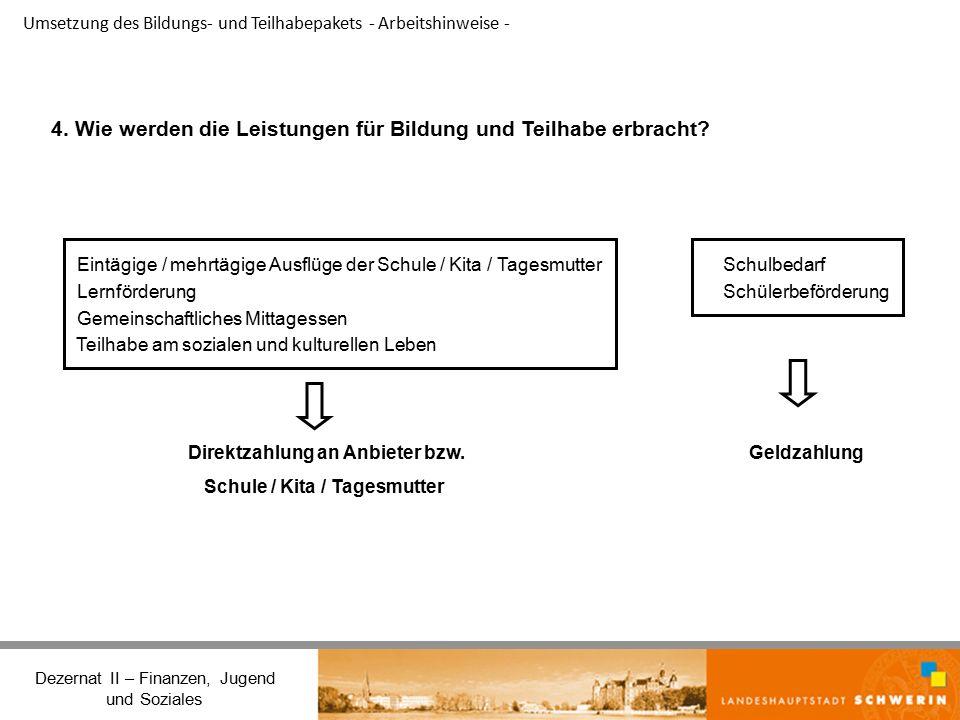 Umsetzung des Bildungs- und Teilhabepakets - Arbeitshinweise - Dezernat II – Finanzen, Jugend und Soziales 4.