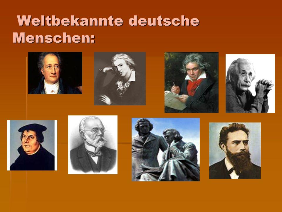 Weltbekannte deutsche Menschen: Weltbekannte deutsche Menschen: