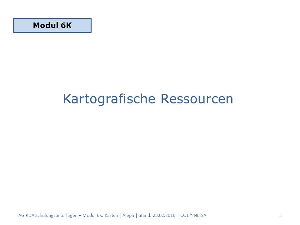 Für Altkarten im Titelzusatz nach RDA 2.3.4.1 D-A- CH (oder als Anmerkung nach RDA 2.17, im Ermessen des Katalogisierenden) AG RDA Schulungsunterlagen – Modul 6K: Karten | Aleph | Stand: 23.02.2016 | CC BY-NC-SA 43 Titelzusatz | Druckprivileg AlephRDAElementErfassung 3352.3.4Titelzusatz$a cum Privil: Ordin: General: Belgii Fœderati