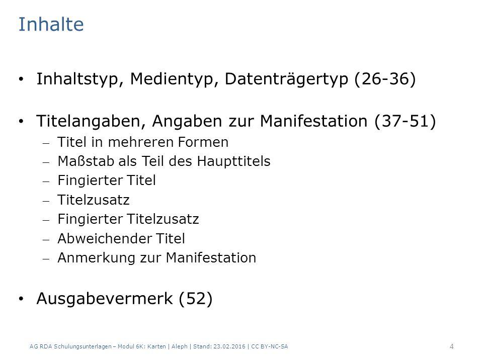 AG RDA Schulungsunterlagen – Modul 6K: Karten | Aleph | Stand: 23.02.2016 | CC BY-NC-SA 35 IMD-Typen | Beispiel AlephRDAElementErfassung 3312.3.2Haupttitel$a Matterhorn 3352.3.4Titelzusatz$a Schweiz 2.3.5Paralleler Titelzusatz $a _:_Suisse_:_Svizzera 0613.2Medientyp$b n [ohne Hilfsmittel zu benutzen] 0623.3Datenträgertyp$b nr[Gegenstand] 4333.4.2Umfang$a 1 Relief 0606.9Inhaltstyp$b crf [kartografische dreidimensionale Form] Relief: