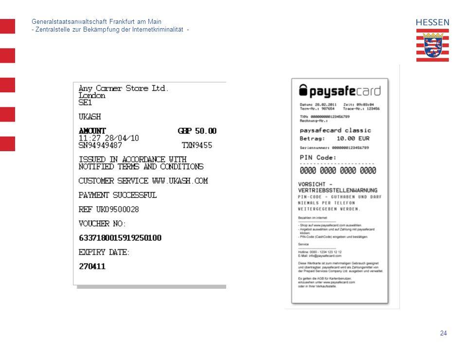 24 Generalstaatsanwaltschaft Frankfurt am Main - Zentralstelle zur Bekämpfung der Internetkriminalität -