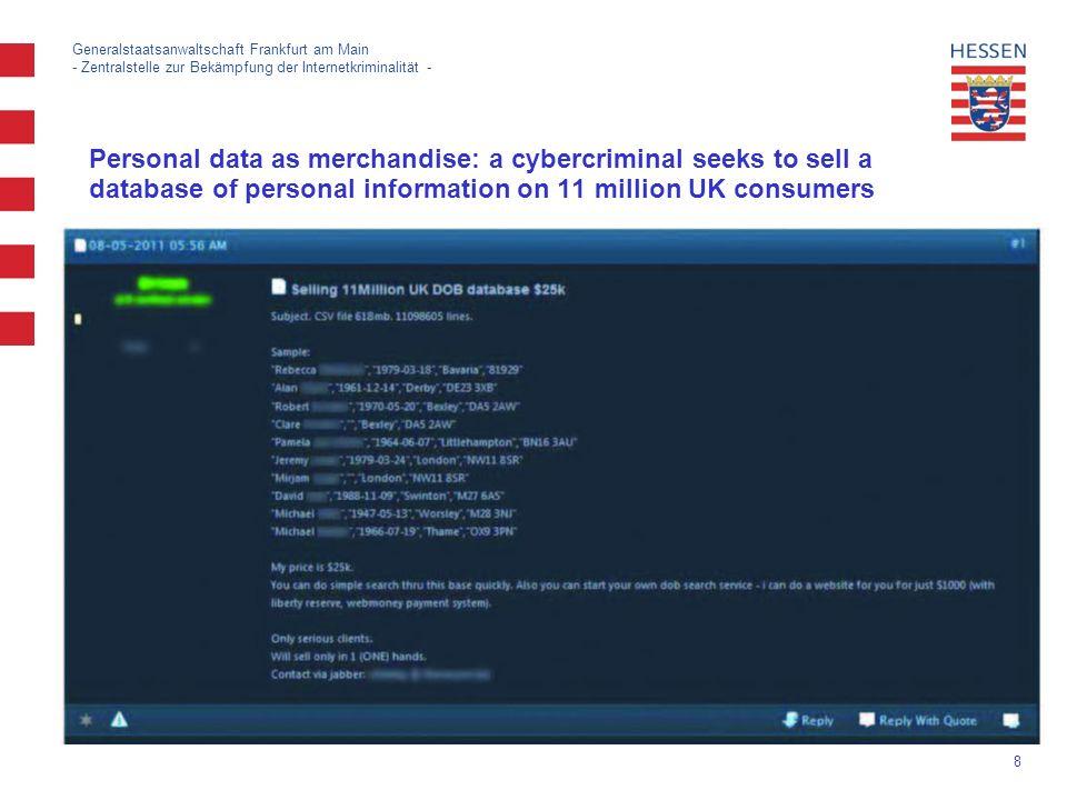 19 Generalstaatsanwaltschaft Frankfurt am Main - Zentralstelle zur Bekämpfung der Internetkriminalität -
