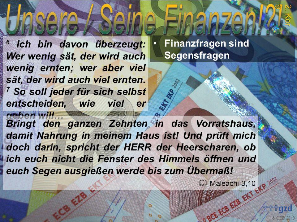  GZD 2013 7 So soll jeder für sich selbst entscheiden, wie viel er geben will, und zwar freiwillig und nicht aus Pflichtgefühl.