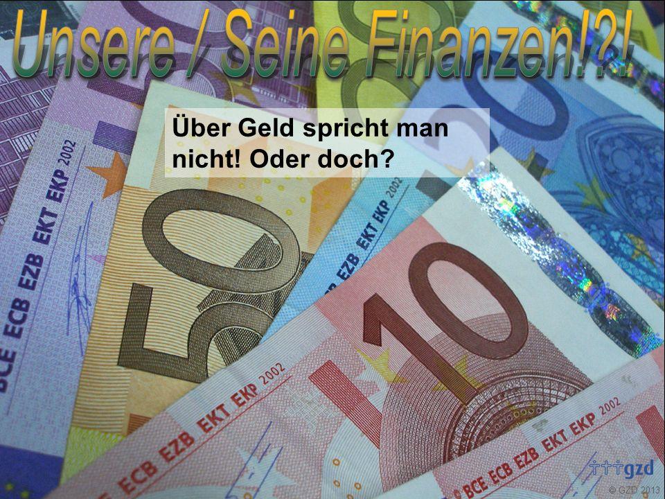  GZD 2013 Über Geld spricht man nicht.Oder doch.