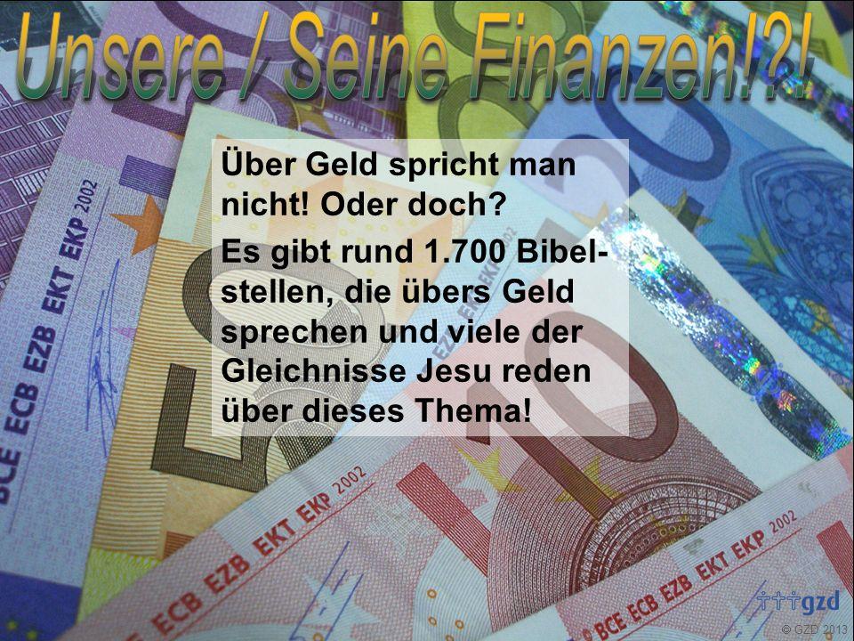 """ GZD 2013 »Geld ist das """"Testfeld unseres Glaubens!« Eckhard Schaefer"""