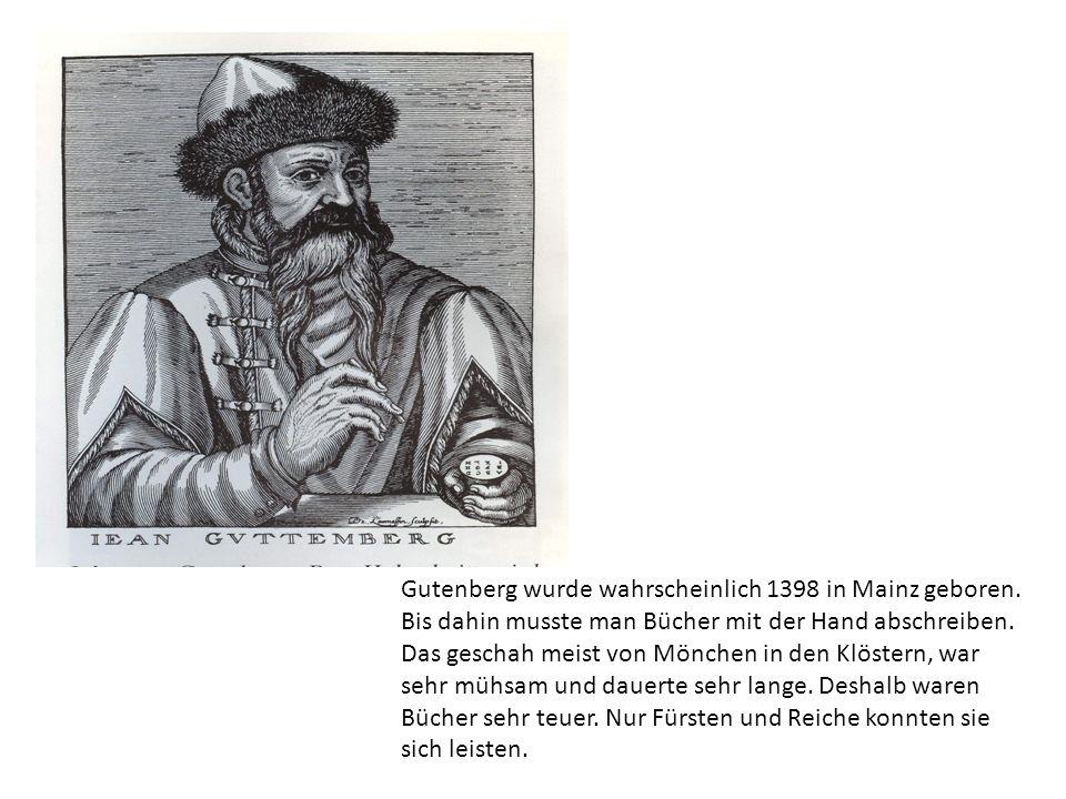 Obgleich Gutenberg ein großer Erfinder war, ist über sein Leben wenig bekannt.