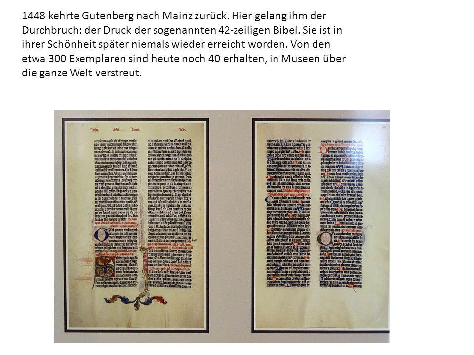 1448 kehrte Gutenberg nach Mainz zurück.