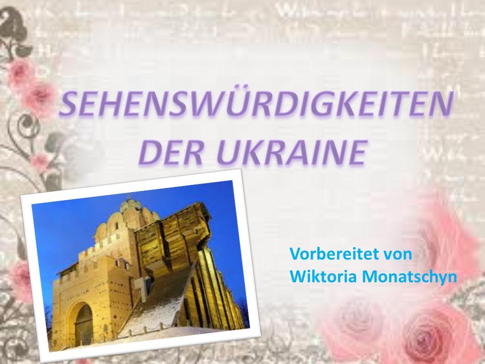 Vorbereitet von Wiktoria Monatschyn