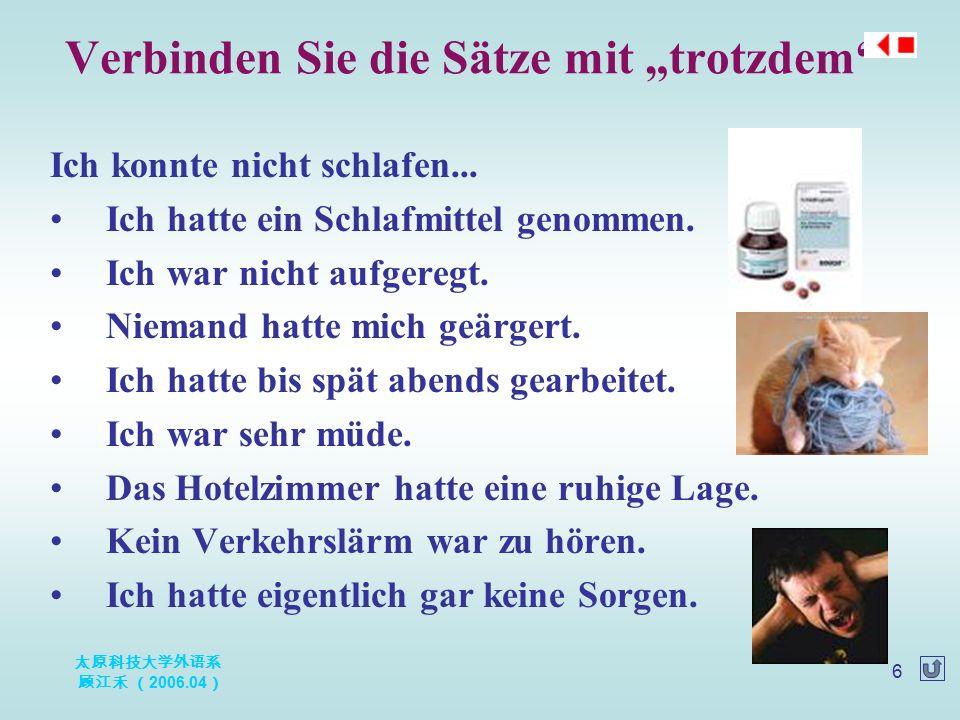 太原科技大学外语系 顾江禾 ( 2006.04 ) 27 Das Lied Deutschland Deutsch, deutsch, deutsch, deutsch, deutsch, deutsch.