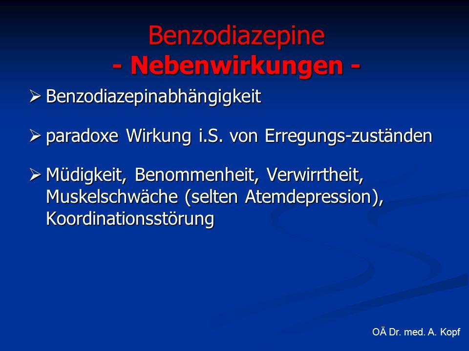  Benzodiazepinabhängigkeit  paradoxe Wirkung i.S.