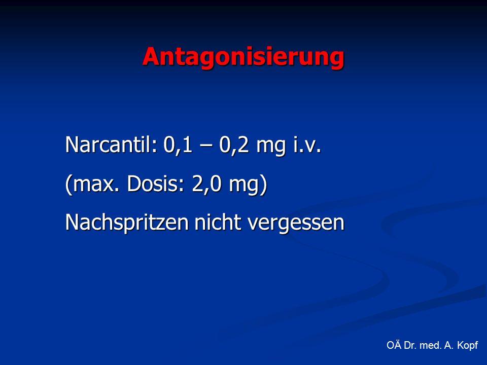 Narcantil: 0,1 – 0,2 mg i.v. (max.