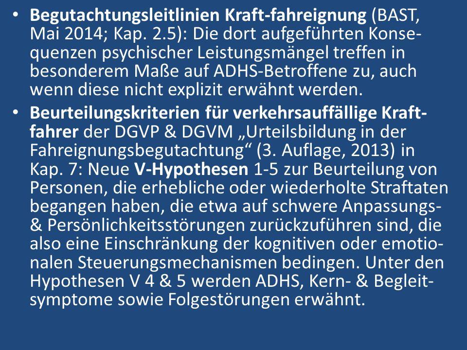 Begutachtungsleitlinien Kraft-fahreignung (BAST, Mai 2014; Kap.