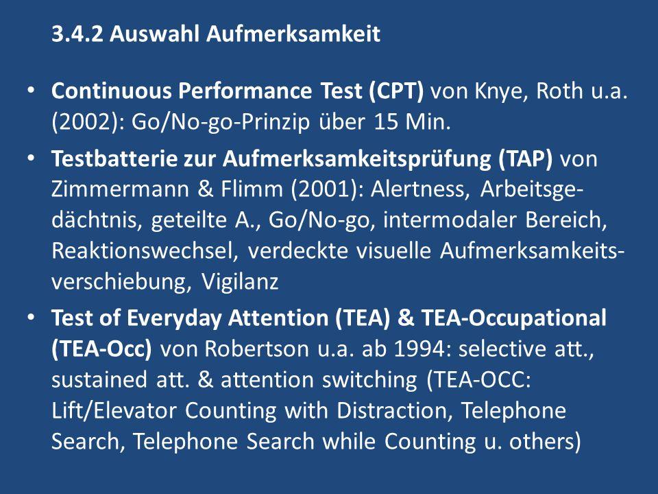 3.4.2 Auswahl Aufmerksamkeit Continuous Performance Test (CPT) von Knye, Roth u.a.