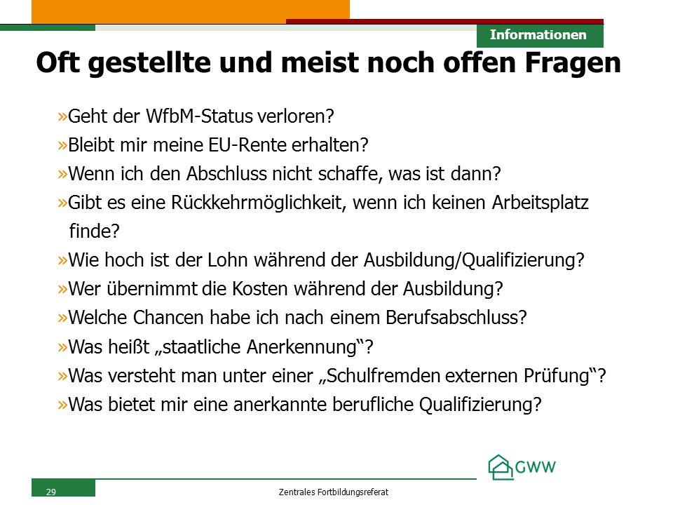 29Zentrales Fortbildungsreferat 29 Informationen »Geht der WfbM-Status verloren.